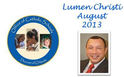 Lumen Christi Newsletter August 2013