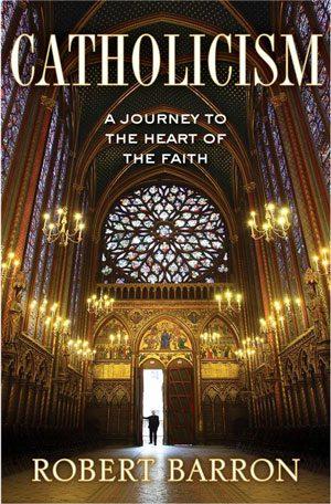 Catholicism-Barron20131101