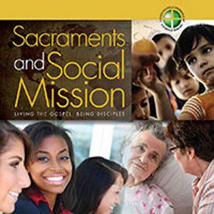 20140129 sacramentsSocialMission
