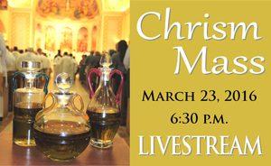 Chrism Mass livestream ad 20160317