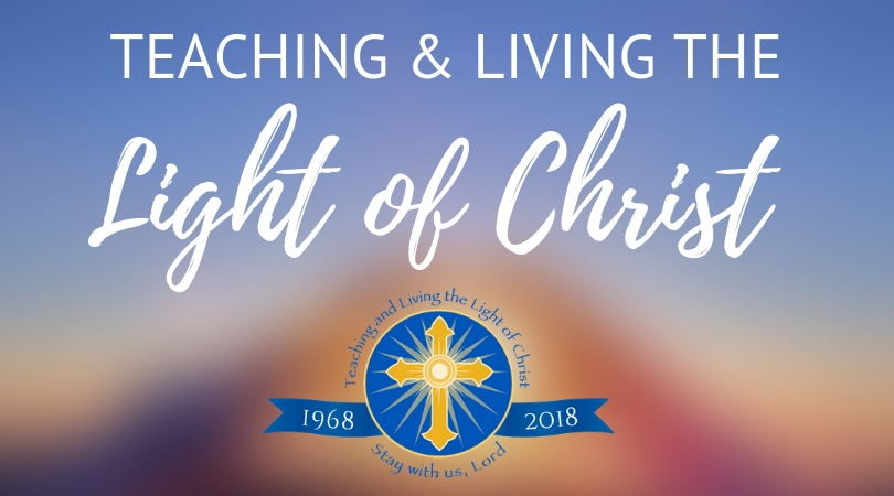 Teaching and living the Light of Christ