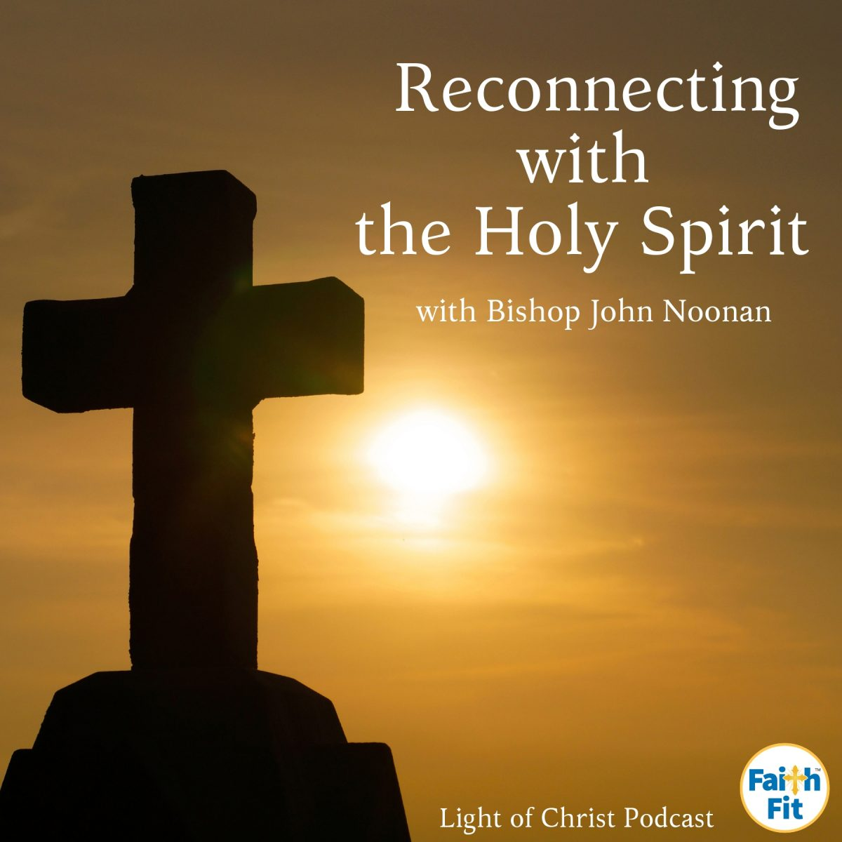 #2: Reconnecting with The Holy Spirit