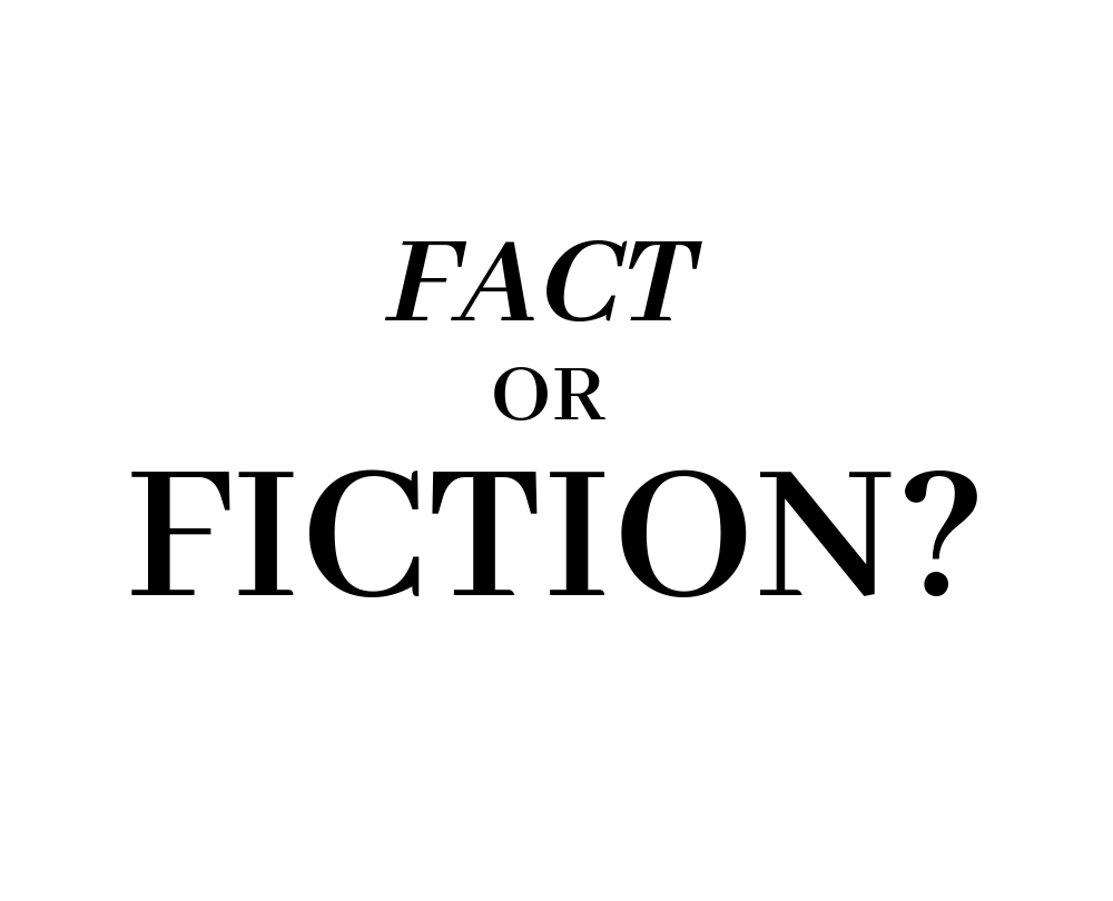 #22: Fact or Fiction? Part 2