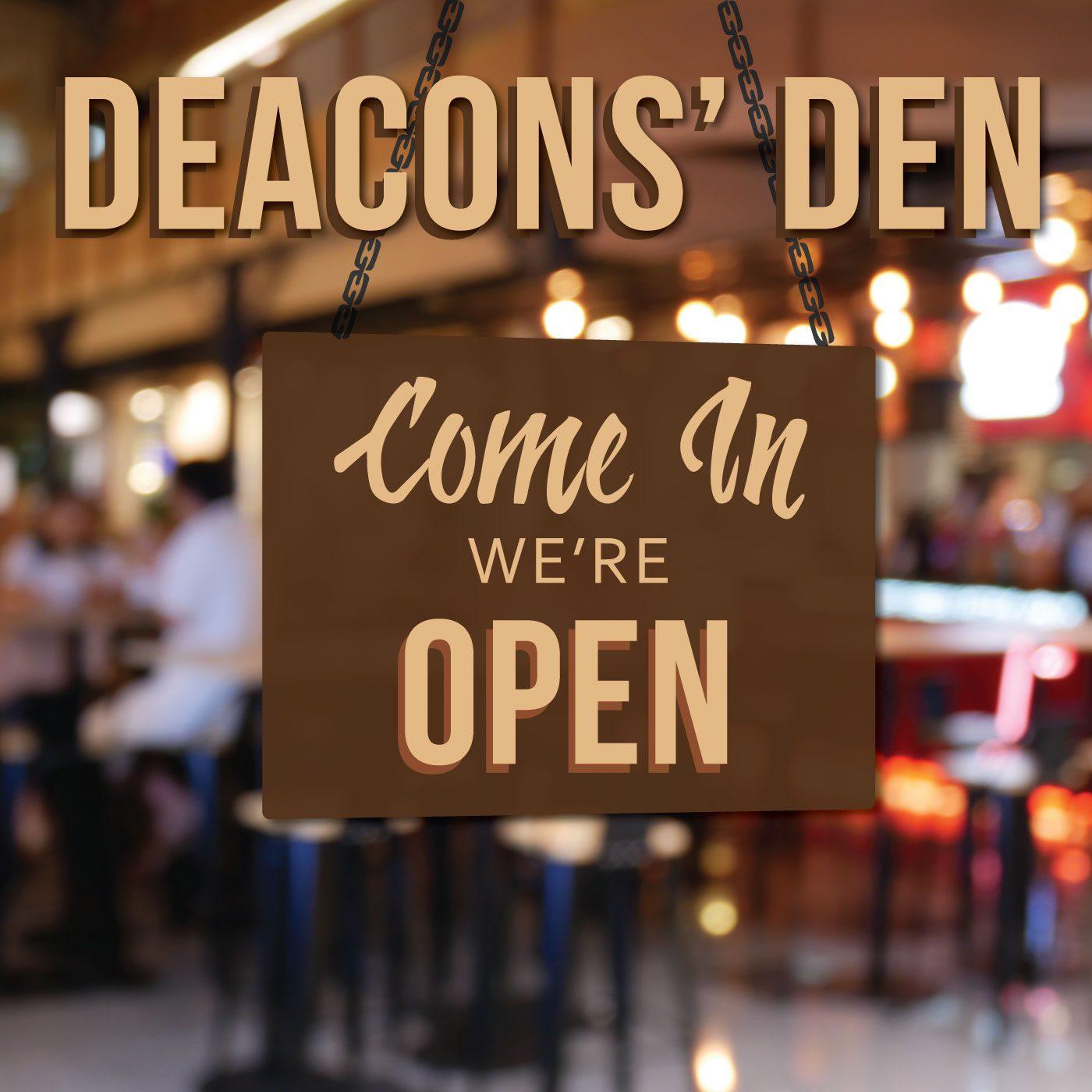 Deacons' Den on Faith Fit