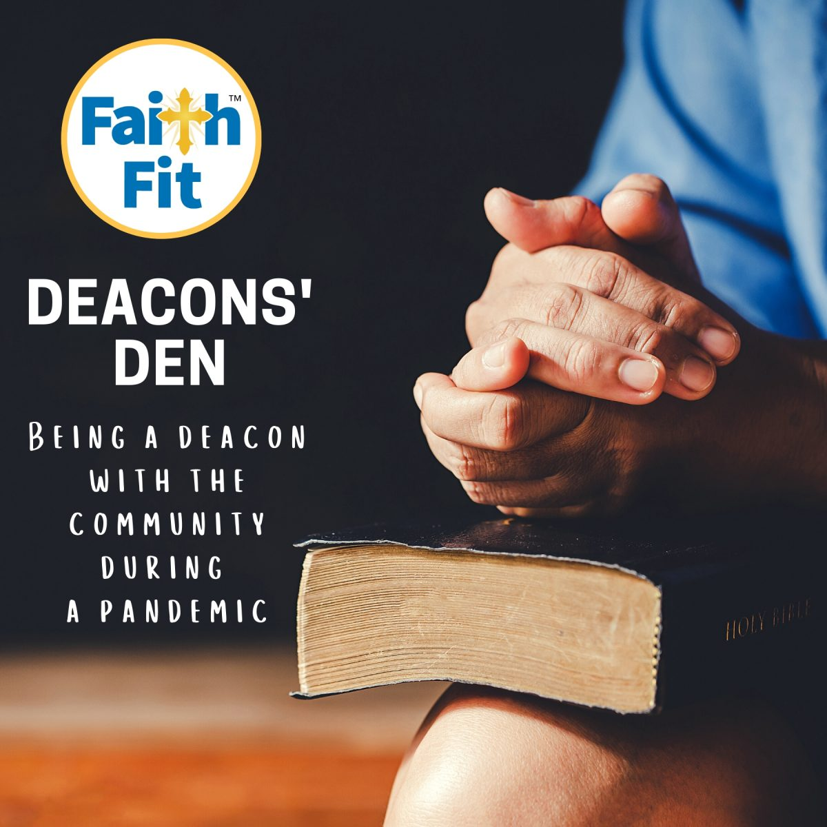 #5: Being a Deacon with the Community During a Pandemic