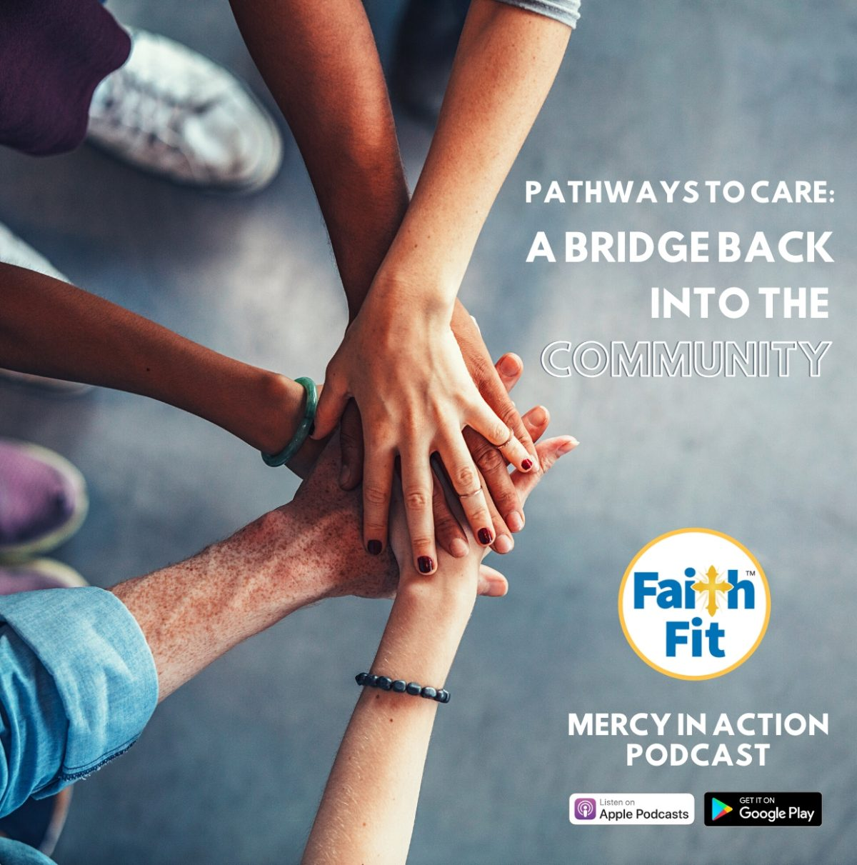 #15: Pathways to Care – A Bridge Back into the Community