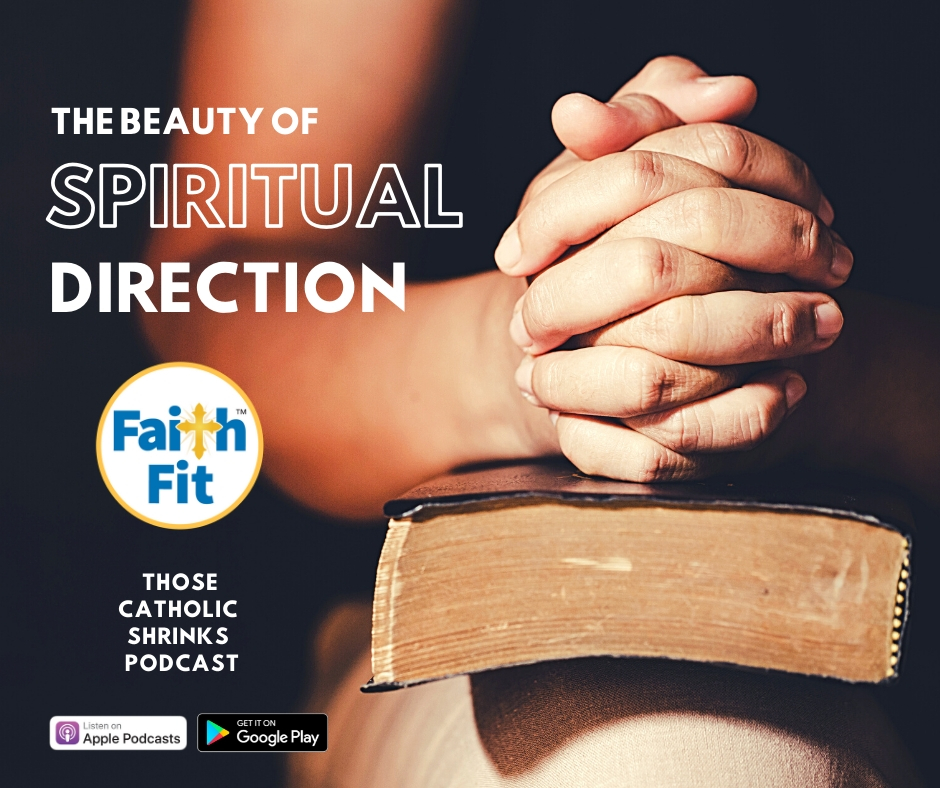 #31: The Beauty of Spiritual Direction