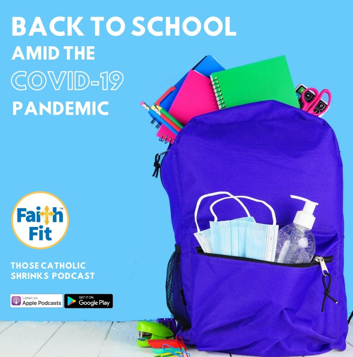 #32: Back to School Amid the COVID-19 Pandemic