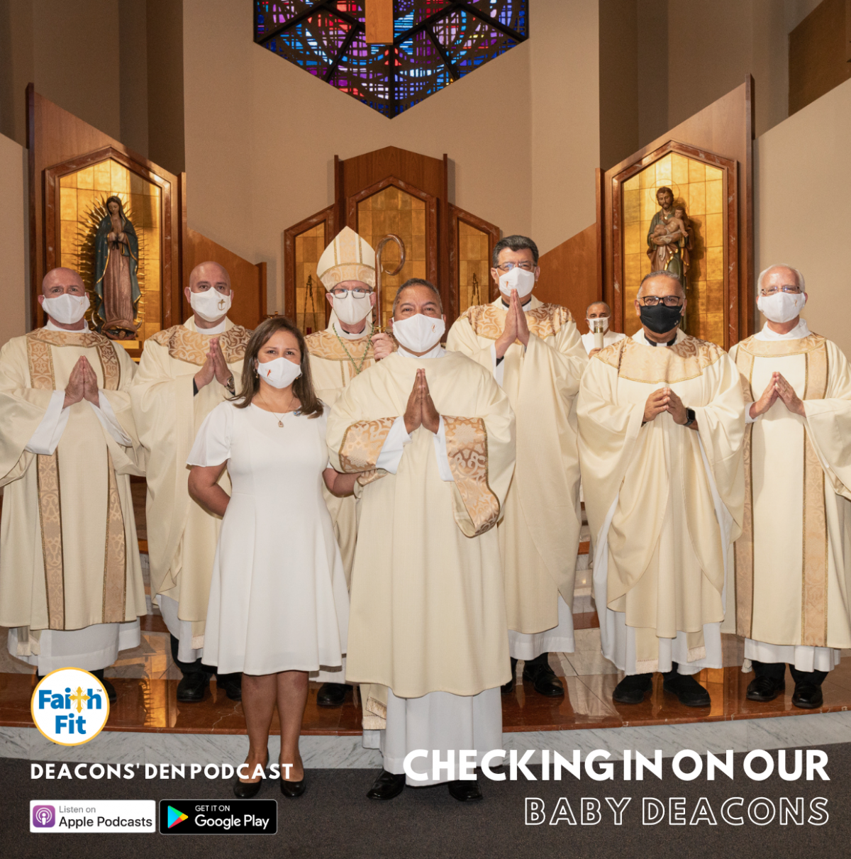 #7: Checking in with Our Baby Deacons