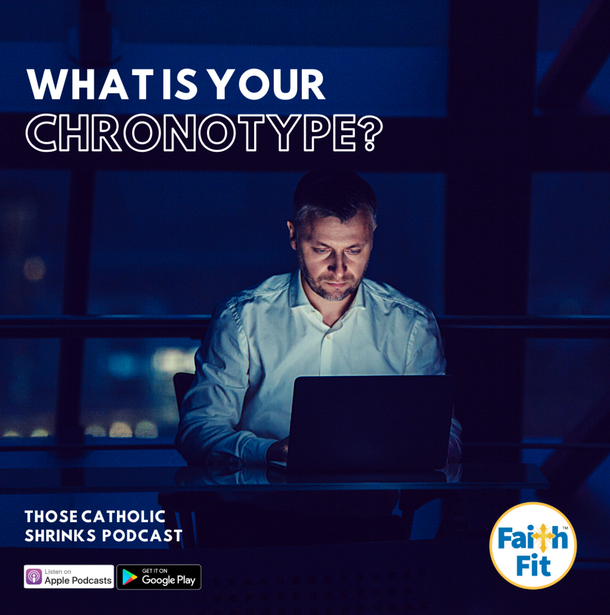 #35: What Is Your Chronotype?