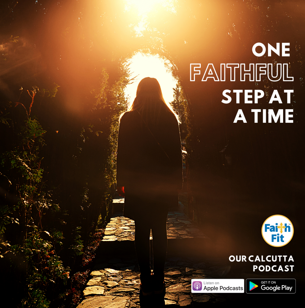 #8: One Faithful Step at a Time