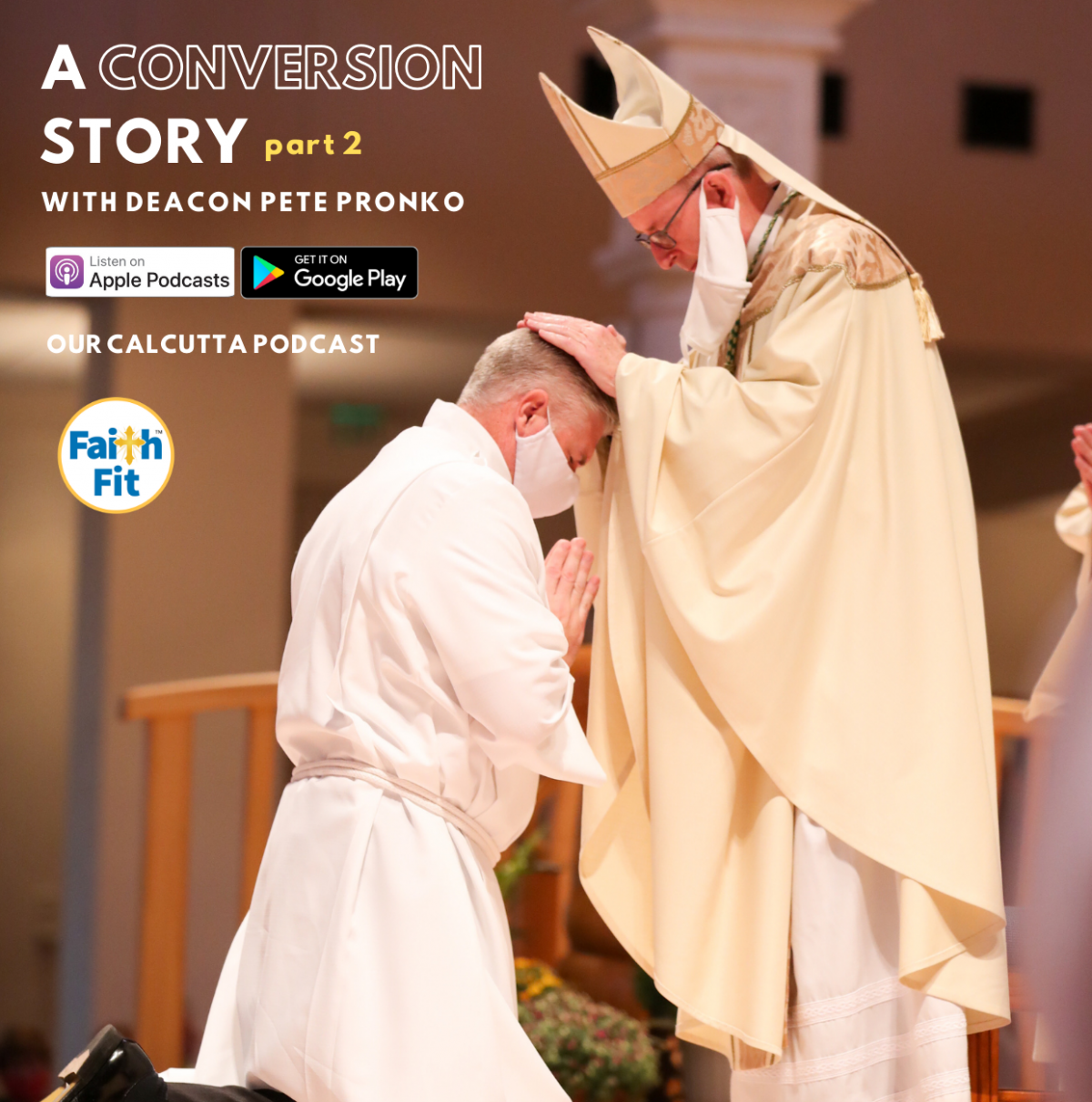 #10: A Conversion Story part 2 with Deacon Pete Pronko
