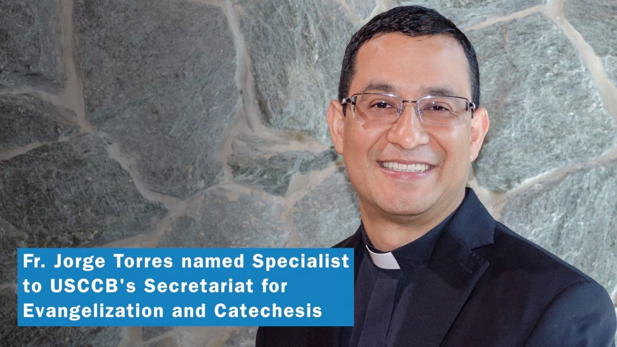 #26: Fr. Jorge Torres – Specialist to USCCB's Secretariat for Evangelization and Catechesis
